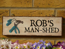 PERSONALISED SHED SIGN OUTDOOR SIGN YOU CHOOSE NAME FUN GIFT NAME SIGN WORKSHOPS