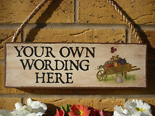 PERSONALISED GARDEN SIGN WATERPROOF SIGN OUTDOOR SIGN OWN WORDING SIGN TO ORDER