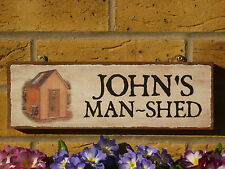 PERSONALISED GARDEN SHED SIGN MAN SHED SIGN UNIQUE GIFTS FOR HIM YOU CHOOSE NAME