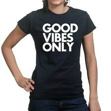 Good Vibes Only Funny Sarcastic Joke Gift Ladies T shirt Tee Top T-shirt