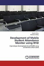 Development of Mobile Student Attendance Monitor using RFID  ... 9783659109324