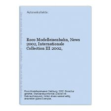 Roco Modelleisenbahn, News 2002, Internationale Collection III 2002, Autorenkoll