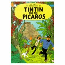 The Tintin and the Picaros (Adventures of Tintin) Herge