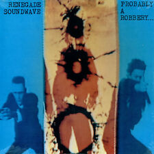 """Renegade Soundwave Probably A Robbery 12"""" vinyl single record (Maxi) Canadian"""