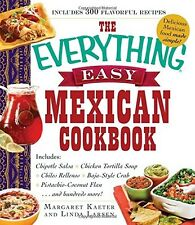 NEW! The Everything Easy Mexican Cookbook by Margaret Kaeter [Paperback]