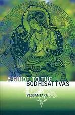 A Guide to the Bodhisattvas by Vessantara Paperback Book (English)