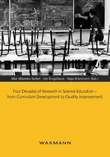 Four Decades of Research in Science Education - from Curriculum Development ...