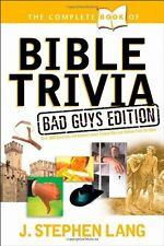 The Complete Book of Bible Trivia by J Stephen Lang 9781414303796