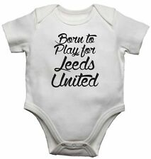 Born to Gioco per Leeds United, per Calcio Fan Bambino Body body
