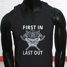 FIRST IN LAST OUT FIREMAN FIRE DEPT HERO COURAGE Mens Black Tank Top