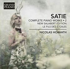 Complete Piano Works 2 - Satie / Horvath (2018, CD NEUF)