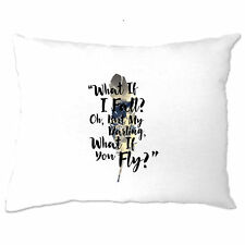 What If I Fall? But My Darling What If You Fly? Quote Poem Pillow Case