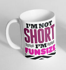Im Not Short Im Funsize Printed Cup Ceramic Novelty Mug Funny Gift Coffee Tea