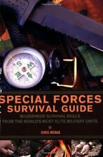 Special Forces Survival Guide: Wilderness Survival Skills fro... by McNab, Chris