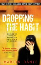 Dropping the Habit by Dante, Marion Book The Cheap Fast Free Post