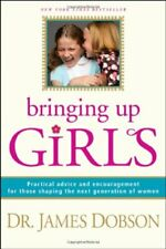 BRINGING UP GIRLS HB by JAMES C DOBSON Book The Cheap Fast Free Post
