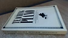 Teaching Piano: A Comprehensive Guide and Reference Book for the