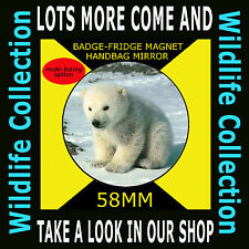 POLAR BEAR- PART OF OUR WILDLIFE COLLECTION 58 MM BADGE-FRIDGE MAGNET OR HANDBAG