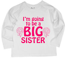 """Dirty Fingers Ragazza Top a manica lunga t-shirt """" I'M USCIRE To Be Big Sister """""""