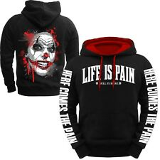 Kapuzenpullover Life is Pain HELL IS HERE Hoodie Joker Clown Fuck Blood Hardcore