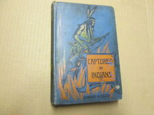 Good - Captured By Indians - A Tale of the American Frontier - Edward S. Ellis 1