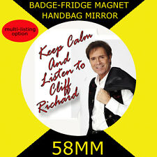 CLIFF Richard-keep Calm - 58mm badge-fridge MAGNETE O SPECCHIO DA BORSETTA CD34