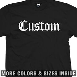 Custom Classic Old English T Shirt All Sizes amp; Colors
