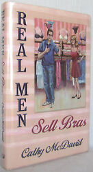 Real Men Sell Bras By Cathy Mcdavid Hardcover Romance Signed Vgc 2003
