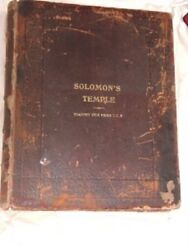 Solomon's Temple Or Holy Houses 1885 / 1886 1st Ed.