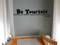 Dr. Suess Be Yourself quote vinyl wall art decal sticker bedroom nursery decor
