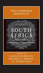 The Cambridge History Of South Africa, Volume I From Early Times To 1885 C. 20