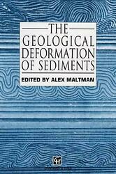 The Geological Deformation Of Sediments By Alex Maltman English Hardcover Book