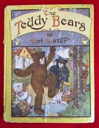 ❤the Teddy Bears In Hot Water 1907 1st Edition Book Very Rare Collectible Antiq❤