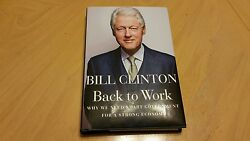 Signed Bill Clinton Back To Work Hardcover Book Jsa