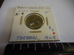2777 A10  Rare Black Creek C And C Co. 10 Cent Token --thermal,ala.