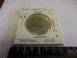 2777 A50-- Rare Black Creek C And C Co. 50 Cent Token --thermal,ala.
