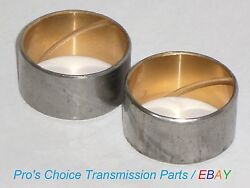 Sun Gear Front And Rear Bushings 2-piece Set--fits Ford C6 Transmissions 1966-1996
