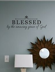 Family Wall Decal BLESSED by the amazing grace of God Vinyl Wall Decal