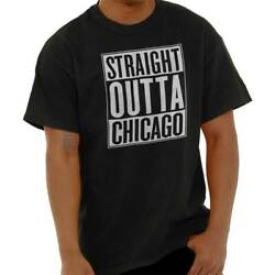Straight Outta Chicago IL City Movie T Shirts Gift Ideas T-Shirt Tee For Women $6.99