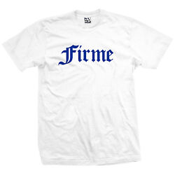 Firme Old English T Shirt Lowrider Chicano Chingon Tee All Sizes amp; Colors