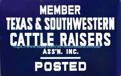 Vintage Reproduction Texas Southwestern Cattle Raisers Assoc Posted Tin Sign
