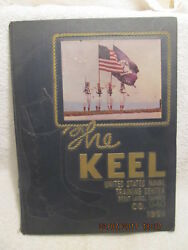 1951 Book The Keel Us Naval Training Center Great Lakes Il Company 940 W/photos