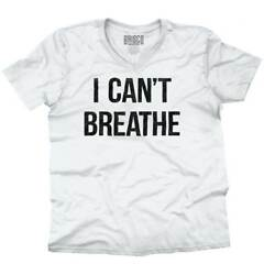 Cant Breathe Black Lives Matter BLM Protest V-Neck Tees Shirts Tshirt T-Shirt