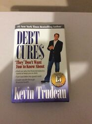 Debt Cures They Don't Want You To Know About Author Kevin Trudeau 2008