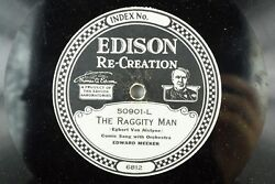 Edward Meeker - Edison 78 Rpm Record - The Raggity Man / Who Stole Chickens A8