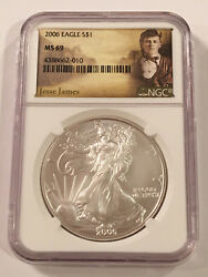 2006 Ngc Ms 69 Wild West Outlaw Jesse James Silver American Eagle