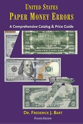 United States Paper Money Errors Us Currency Best Guide Book Prices And Data 4th