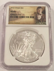 2012 American Silver Eagle Ngc Ms69 Jesse James Wild West Outlaw