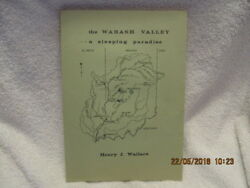 Rare Book The Wabash Valley, A Sleeping Paradise Signed By Author Henry Wallace