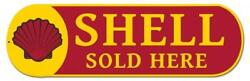 New Shell Motor Oil Sold Here Auto Car Racing Classic Man Cave Metal Sign Shl384